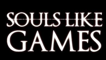 精华盘点:备受玩家们好评的Souls-like游戏!