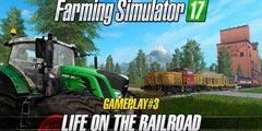《模拟农场17》实机预告片公布!木材粮食列车帮你运