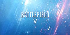 《战地5》免费公测时间公布 9月初针对所有玩家开放