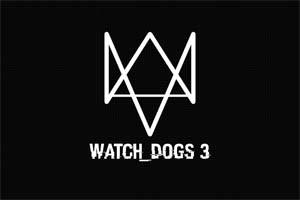 稳了?欧美论坛爆料《看门狗3》5月24日将发预告片
