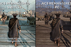 不如原版?《刺客信条3:重制版》NS/PC画面对比