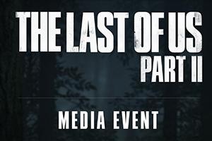 爆料称《美国末日2》媒体活动将展示3小时游戏内容