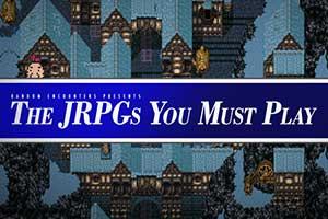 Kotaku盘点必玩 JRPGTop20:沉淀后的修正与更新!