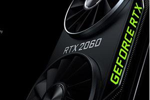 英伟达宣布RTX 2060降价50美元!死怼RX 5600XT!