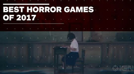IGN评选2017年最恐怖惊悚游戏