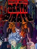 《重金属:死亡海盗》免安装绿色版[v1.1版]