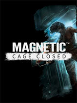 《磁力:牢笼紧闭》免DVD光盘版[v1.09-p2版]