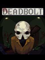 《Deadbolt》免安装绿色版