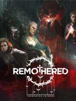 修道院:受難的父親(Remothered: Tormented Fathers)Build13042018升級檔單獨免DVD補丁SKIDROW版
