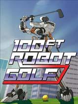 《一百英尺高机器人高尔夫》免安装简体中文绿色版[官方中文]