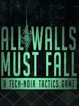 高墻必須倒(All Walls Must Fall)v1.2.10884升級檔單獨免DVD補丁SKIDROW版