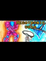 《Megatronic Void》免安装绿色版