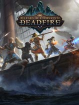 永恒之柱2:死亡之火(Pillars of Eternity II:Deadfire)v3.0.2.0027升級檔單獨免DVD補丁CODEX版