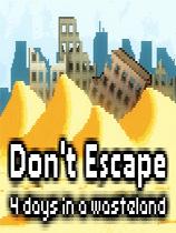 别逃离:在荒原的4天(Dont Escape: 4 Days in a Wasteland)游侠LMAO汉化组汉化补丁V1.1