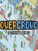 Overcrowd: A Commute Em Up