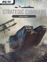 《战略命令:第一次世界大战》免安装绿色版[v1.01.05]