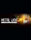《Metal Unit》免安裝綠色中文版[Build 000600測試版|官方中文]