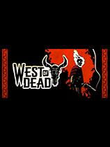 《死亡西部》免安裝綠色中文版[豪華版|官方中文]