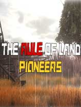 The Rule of Land: Pioneers