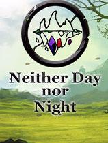 《不分昼夜》官方中文|Neither Day nor Night|免安装简体中文绿色版|解压缩即玩][CN]