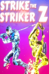 Strike The Striker Z
