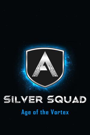 Silver Squad: Age of the Vortex