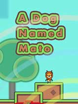 A Dog Named Mato