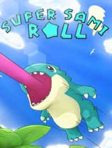 Super Sami Roll