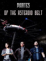 Pirates of the Asteroid Belt