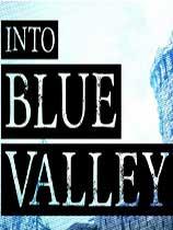 《进入蓝色山谷:重制版》免安装绿色版