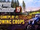 模拟农场15官方游戏视频 1:种植农作物