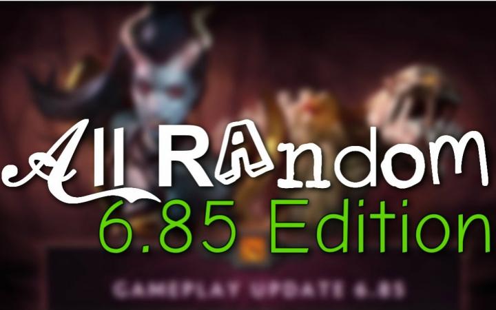 【中字】DOTA2恶搞:一起来随机(All Random)6.85特别篇