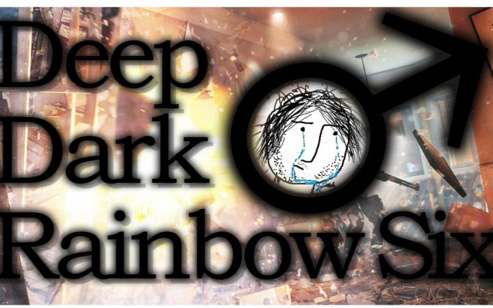 【闻香识】DeepDark♂Rainbow Six—《彩虹六号:围肛》(3)