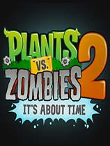 植物大战僵尸2:奇妙时空之旅