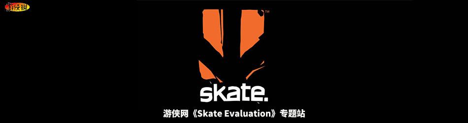 Skate Evaluation