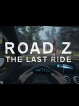 Road Z : The Last Drive