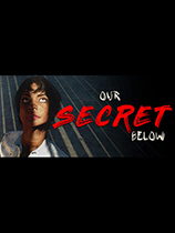 Our Secret Below