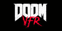 GC2017:《辐射4VR》《DOOM VFR》发售日期公布