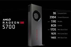 E3:AMD RX5700/5700XT显卡价格公开!7月7日推出