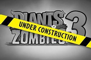 EAx宝开《植物大战僵尸3》手游公测 目前不含微交易