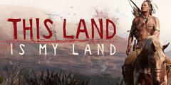 西部第三人称开放世界游戏《这是我的土地》专题上线