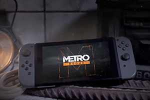 良心移植!Switch版《地鐵:回歸》可1080P流暢游玩