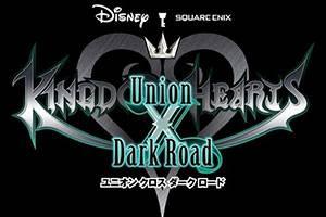 《王國之心》新作「黑暗之路」將與「Unionχ」合并運營