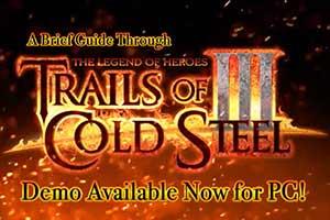 《闪之轨迹3》PC版预告公布 Steam现已推出试玩版