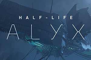 《半条命:爱莉克斯》世界纪录速通视频:只需46分钟