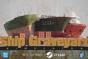 《拆船模拟器》上线Steam 将一艘艘船舶大卸八块!