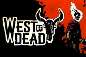 西部背景动作射击游戏《West of Dead》游侠专题上线