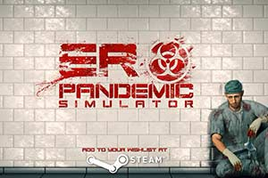 流行病医生模拟器《ER Pandemic Simulator》公布!