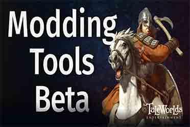 终于来了!《骑马与砍杀2》官方MOD工具Beta版上线