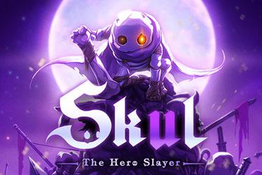 《Skul:英雄杀手》正式预告发布!Skul升级系统公开